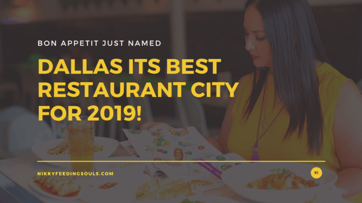 Dallas is Bon Appetit's Best Restaurant City for 2019