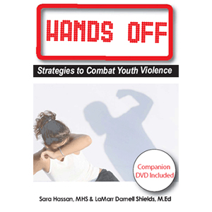 Hands Off: Strategies to Combat Youth Violence
