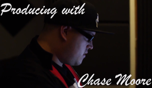 Producing with Chase Moore