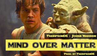 """FreshFromDE """"Mind Over Matter"""" ft Jovian Marshon"""