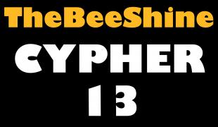 TheBeeShine Cypher #13