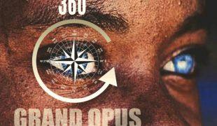 "Grand Opus ""360 Degrees"""