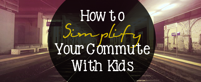 Tips for How to Simplify Your Commute With Kids: Do you take public transit? Drive yourself? Well, here are some tips to help you get through those commutes with kids! - sixtimemommy.com
