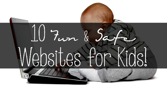 10 Fun & Safe Websites for Kids: Do you have kids that like playing online games but just aren't sure what websites are TRULY safe for them? Take a look at this list of 10 fun AND safe websites for kids! - sixtimemommy.com