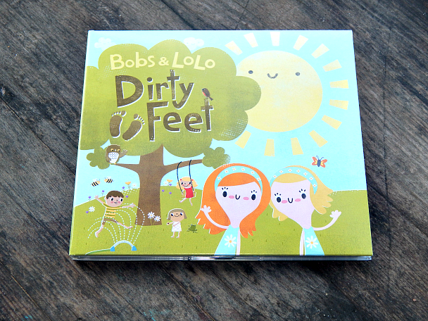 """Bobs & LoLo – New """"Dirty Feet"""" Album for Kids is a Major Hit! (+ giveaway!)"""