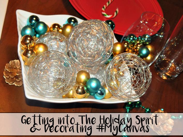 Getting into The Holiday Spirit & Decorating #MyCanvas