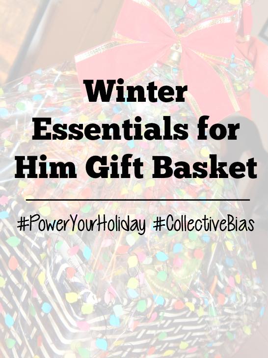 Winter Essentials for Him Gift Basket Tutorial #PowerYourHoliday #CollectiveBias