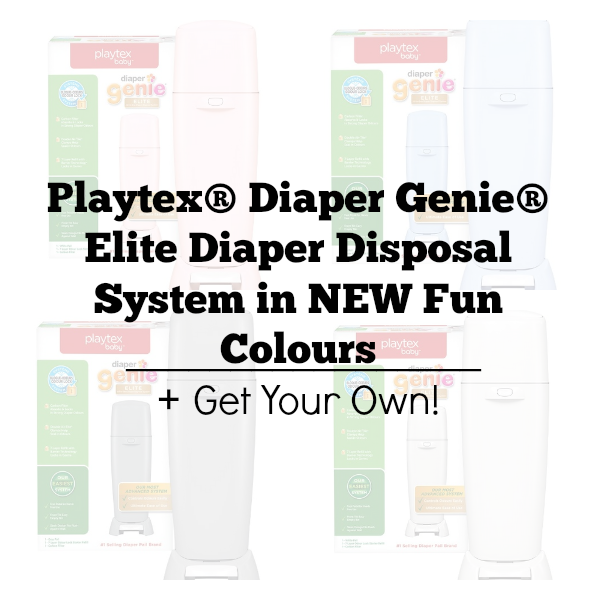 Playtex® Diaper Genie® Elite Diaper Disposal System in NEW Fun Colours + Get Your Own!
