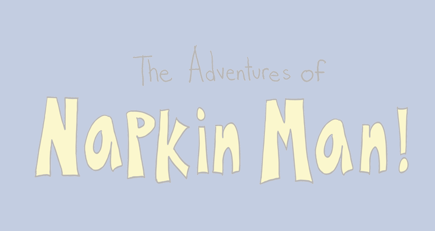 The Adventures of Napkin Man Online Interactive Episodes + Win a $100 Visa Gift Card