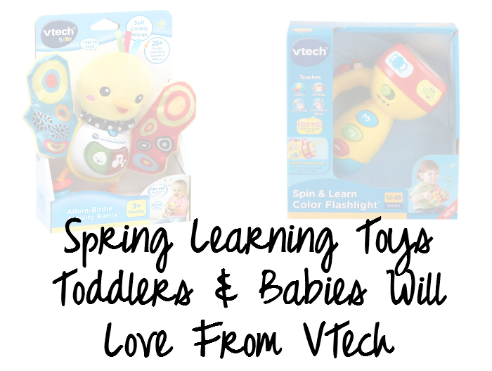 Spring Learning Toys Toddlers & Babies Will Love From VTech
