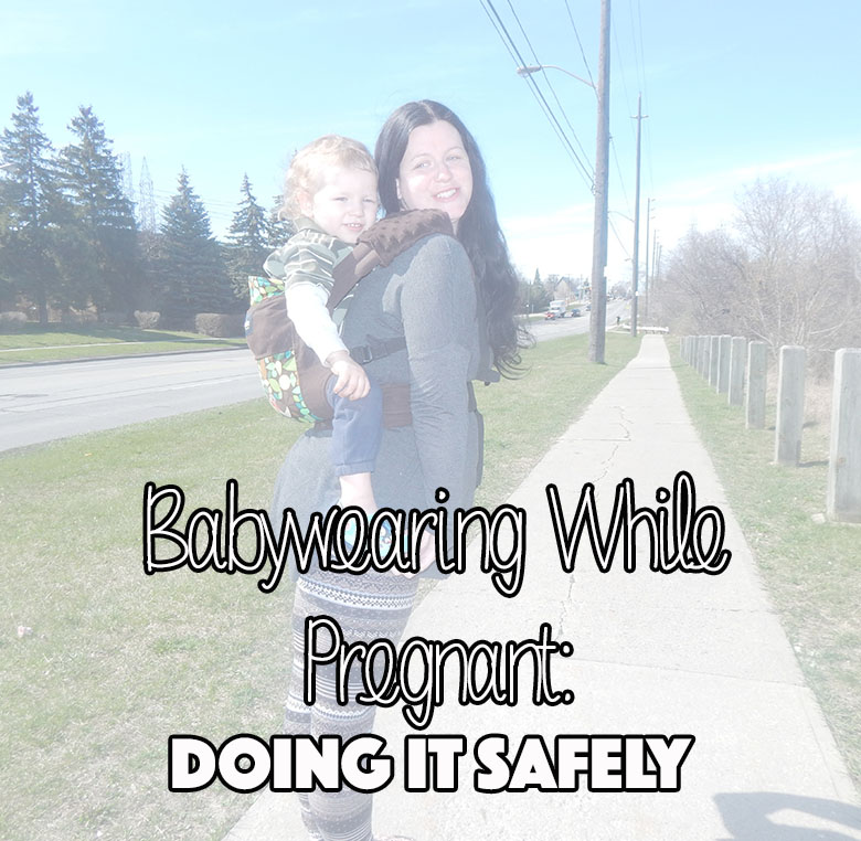 Babywearing While Pregnant: Doing it Safely