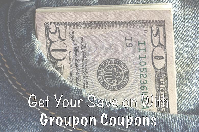 Get Your Save on With Groupon Coupons
