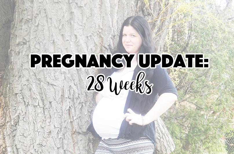 Pregnancy Update: 28 Weeks