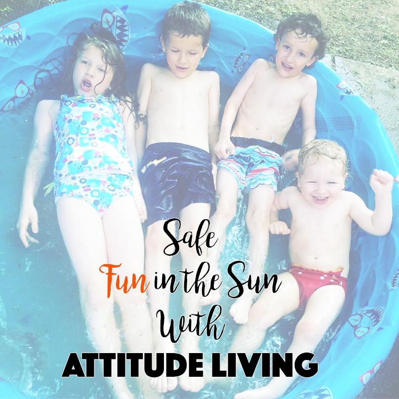 Safe Fun in the Sun With Attitude Living