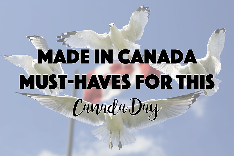 Made in Canada Must-Haves for This Canada Day