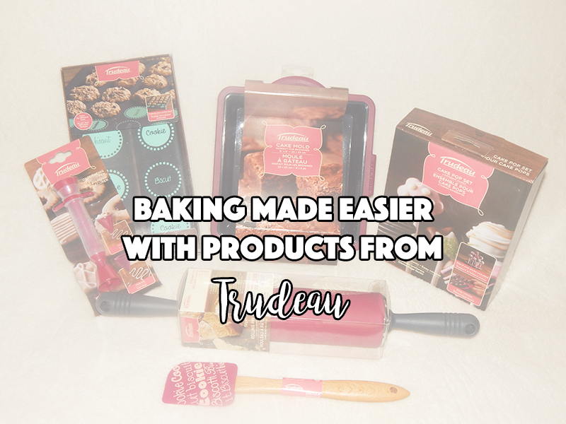 Baking Made Easier With Products From Trudeau