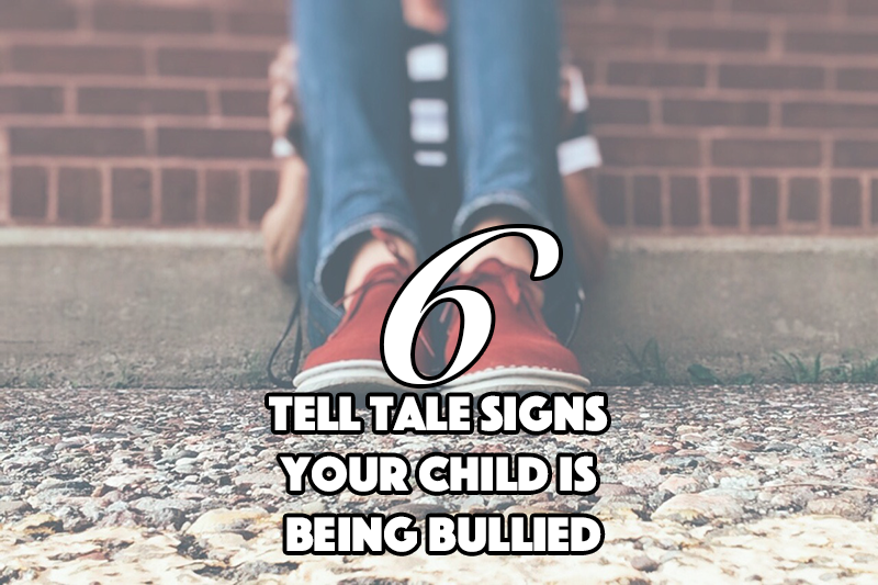 6 Tell Tale Signs Your Child is Being Bullied