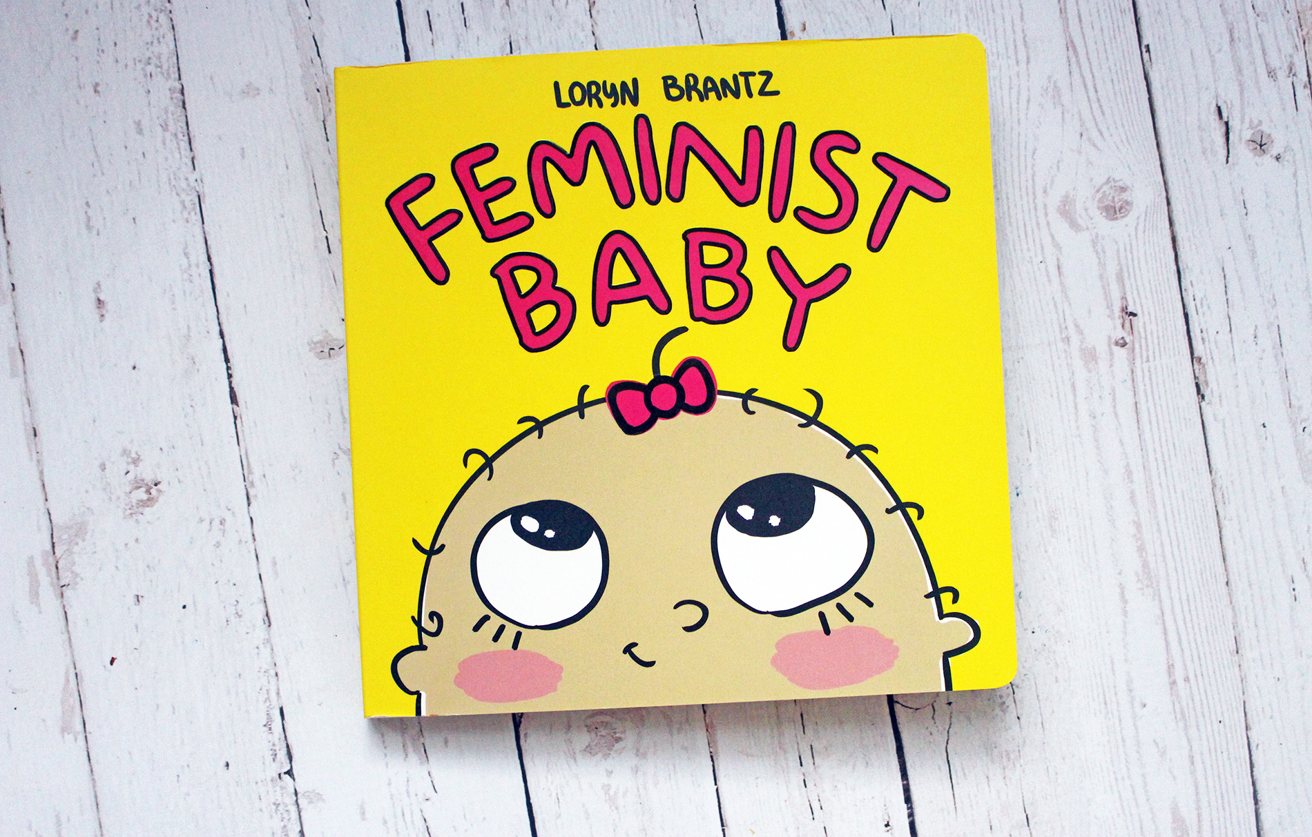 Feminist Baby Board Book Release + GIVEAWAY! #FeministBaby
