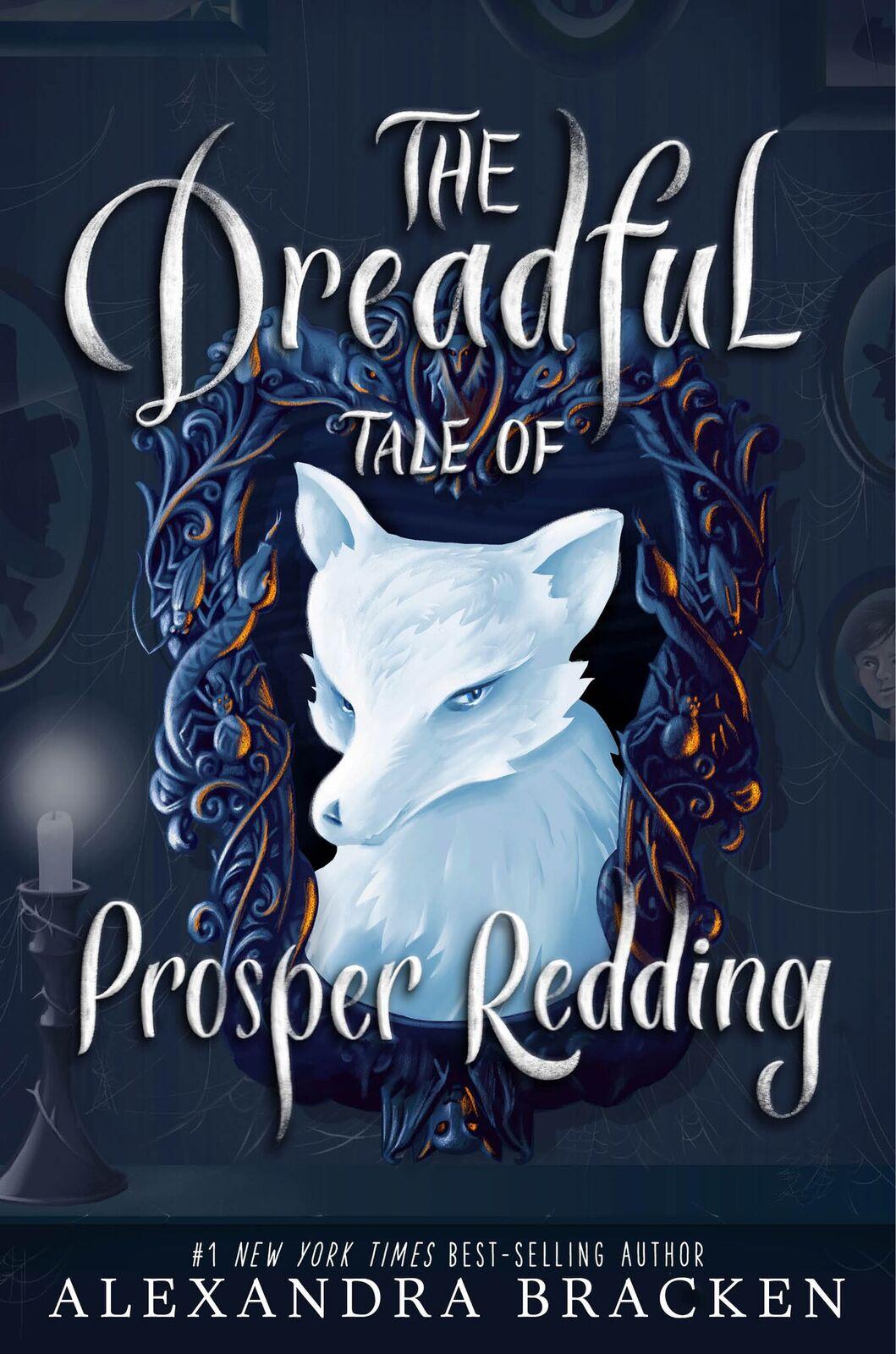 The Dreadful Tale of Prosper Redding + GIVEAWAY!