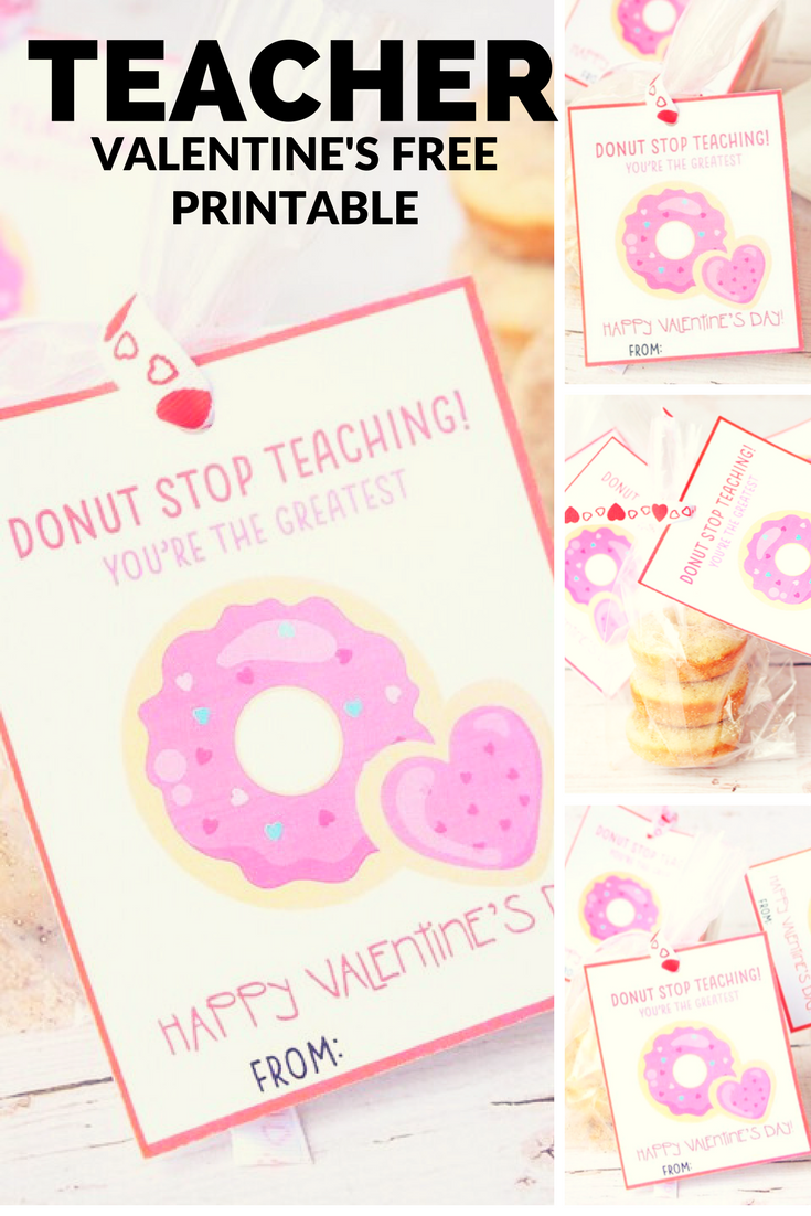 Teacher Valentine's FREE Printable - Donut Stop Teaching! - sixtimemommy.com