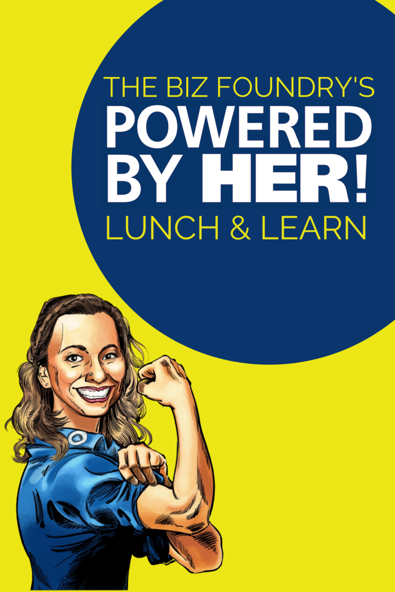 Powered By Her Lunch and Learn
