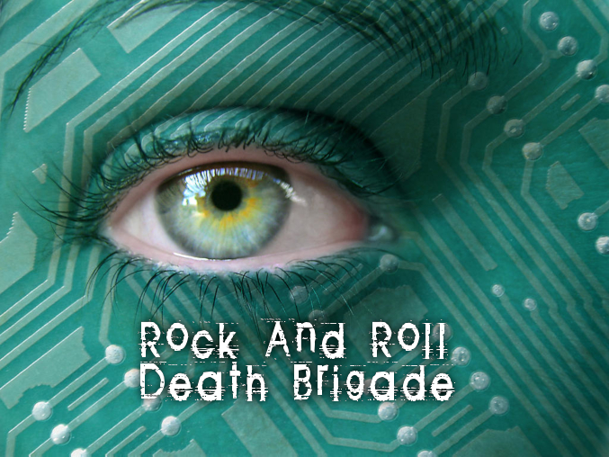 """Rock And Roll Death Brigade Podcast, Episode #38 – """"Electric Eye"""""""