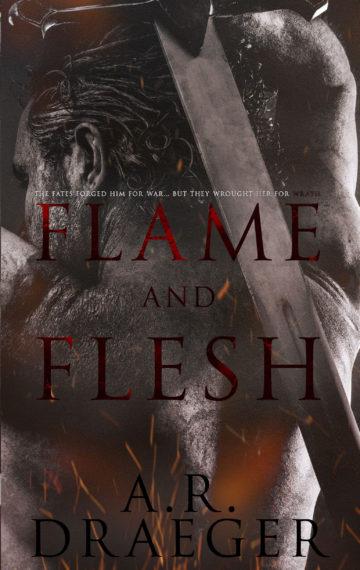 Flame and Flesh