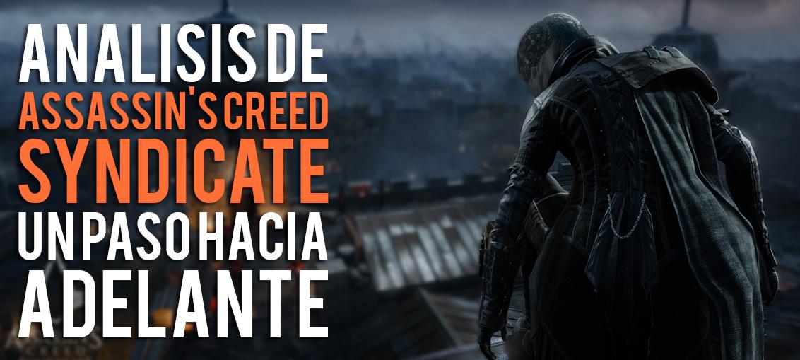 Analisis de Assassins Creed Syndicate EGLA