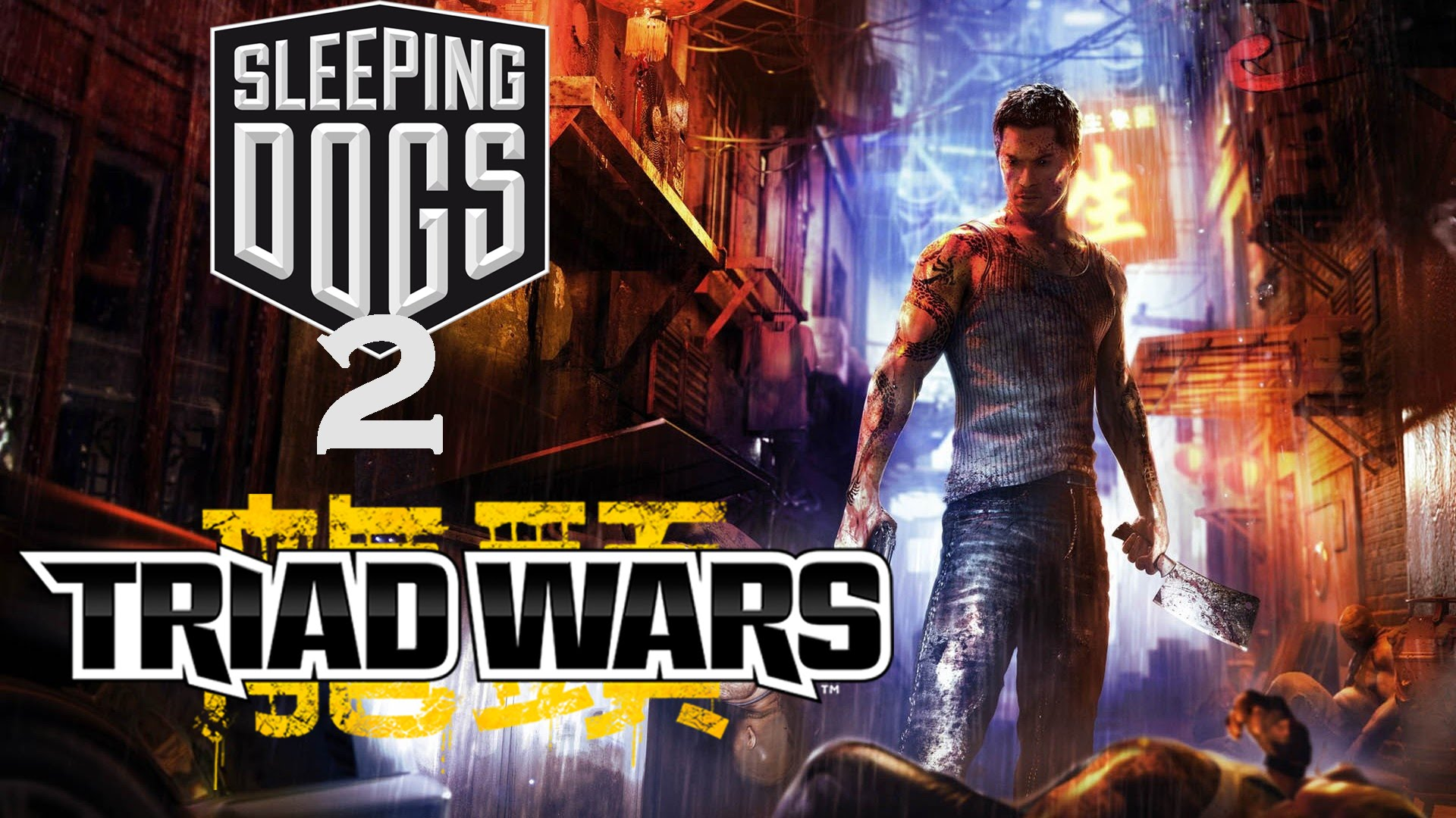 Triad Wars Sleeping Dogs United Front Games
