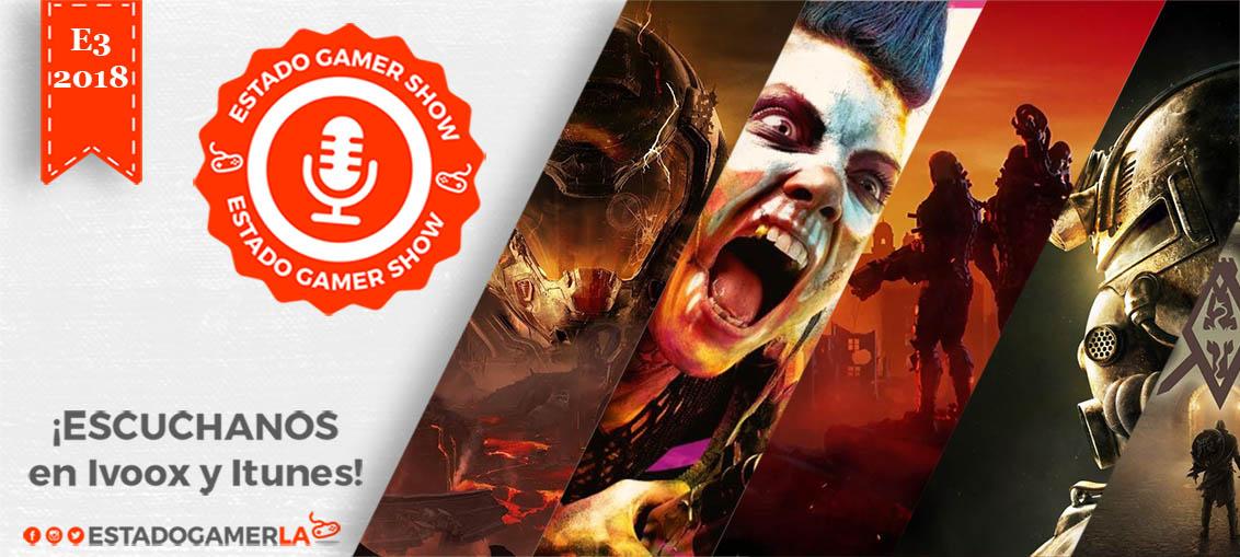 Reacciones-de-la-Conferencia-de-Bethesda_Estado-Gamer-Show_Especial-E3-2018