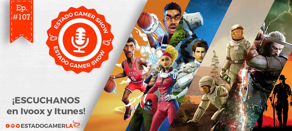 Estado-Gamer-Show-107-egla