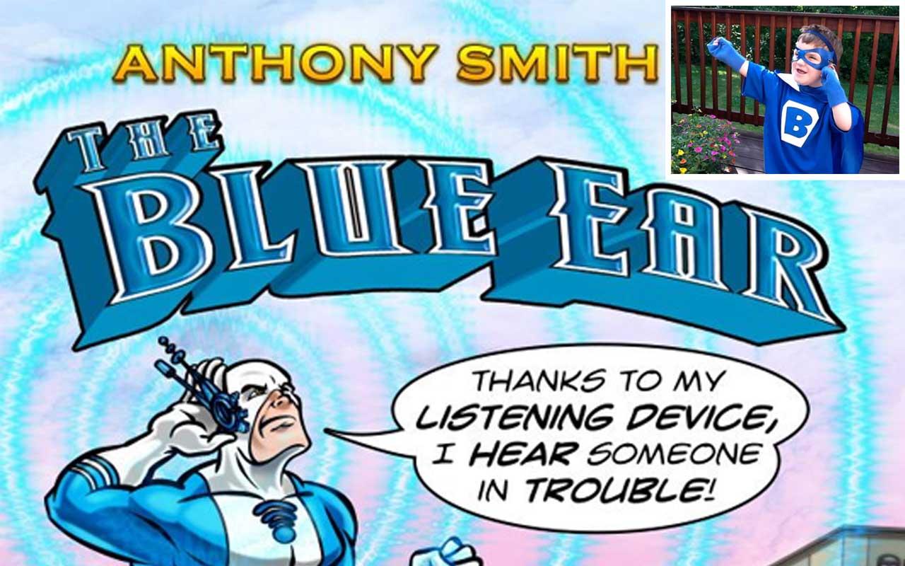 The Blue Ear, superhero, life, facts, amazing, uplifting