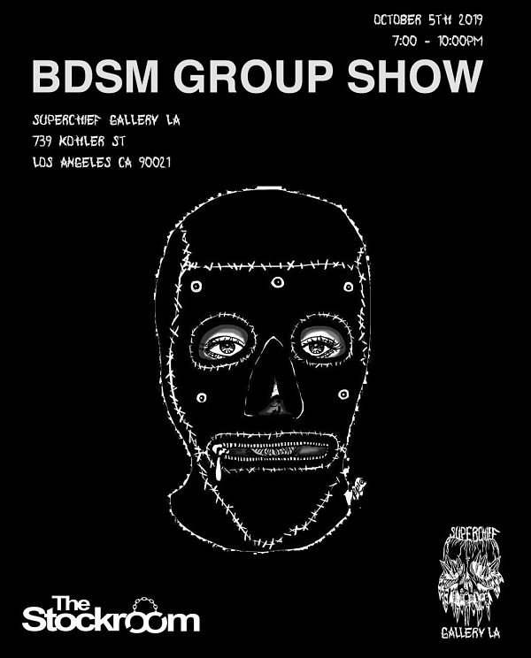 BDSM Group Art Show at Superchief Gallery LA