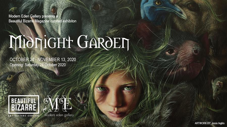 Midnight Garden Beautiful Bizarre curated exhibition at Modern Eden Gallery