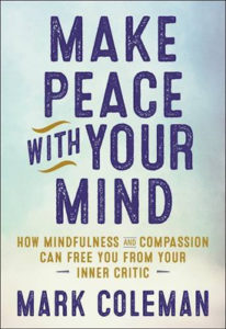 Make Peace with Your Mind