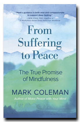 From Suffering to Peace by Mark Coleman
