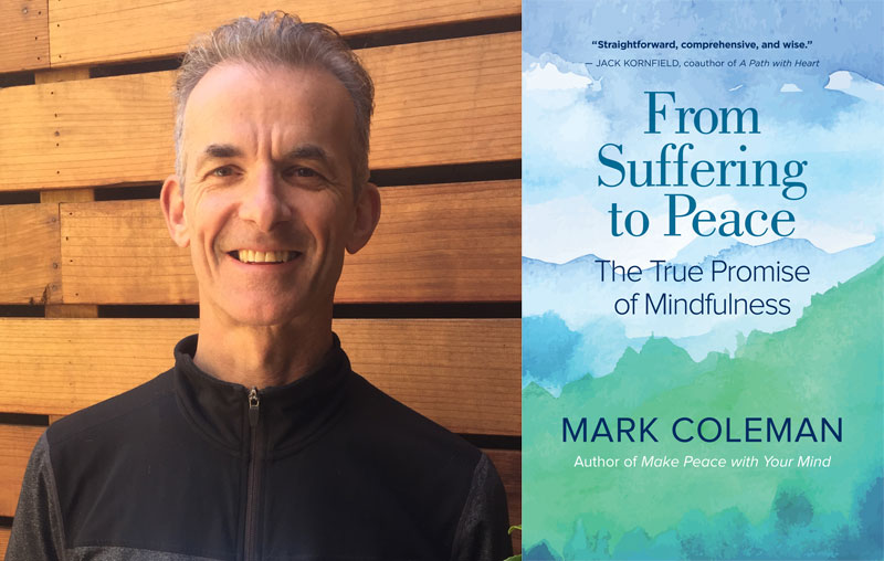 Mark Coleman and From Suffering to Peace