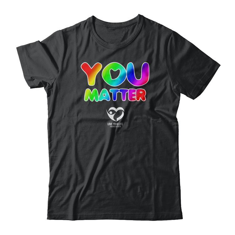 You Matter Rainbow