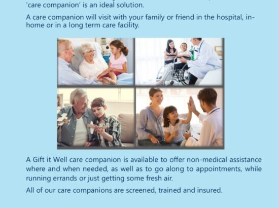 Gift It Well – Put patient comfort first