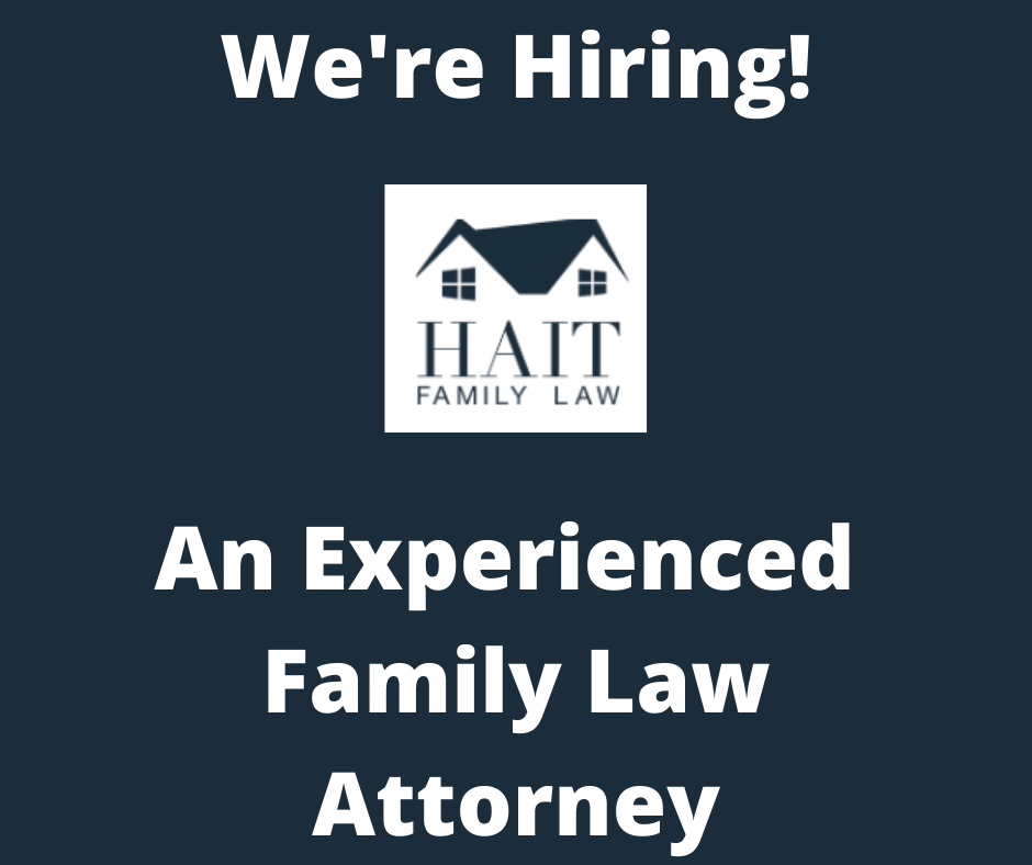 Hait Family Law is Hiring!