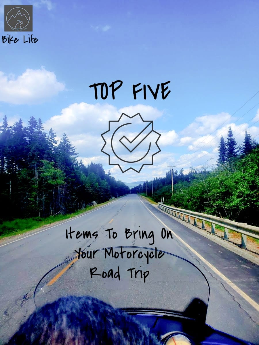 Top 5 Items We Bring On a Motorcycle Road Trip