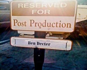 A reserved parking space for Ben Decter at Warner Brothers-- a nice touch!