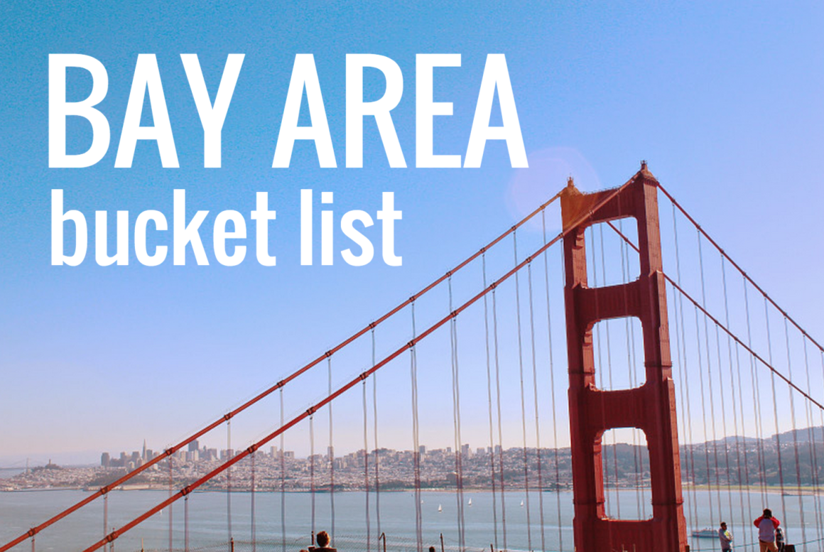 bay area bucket list