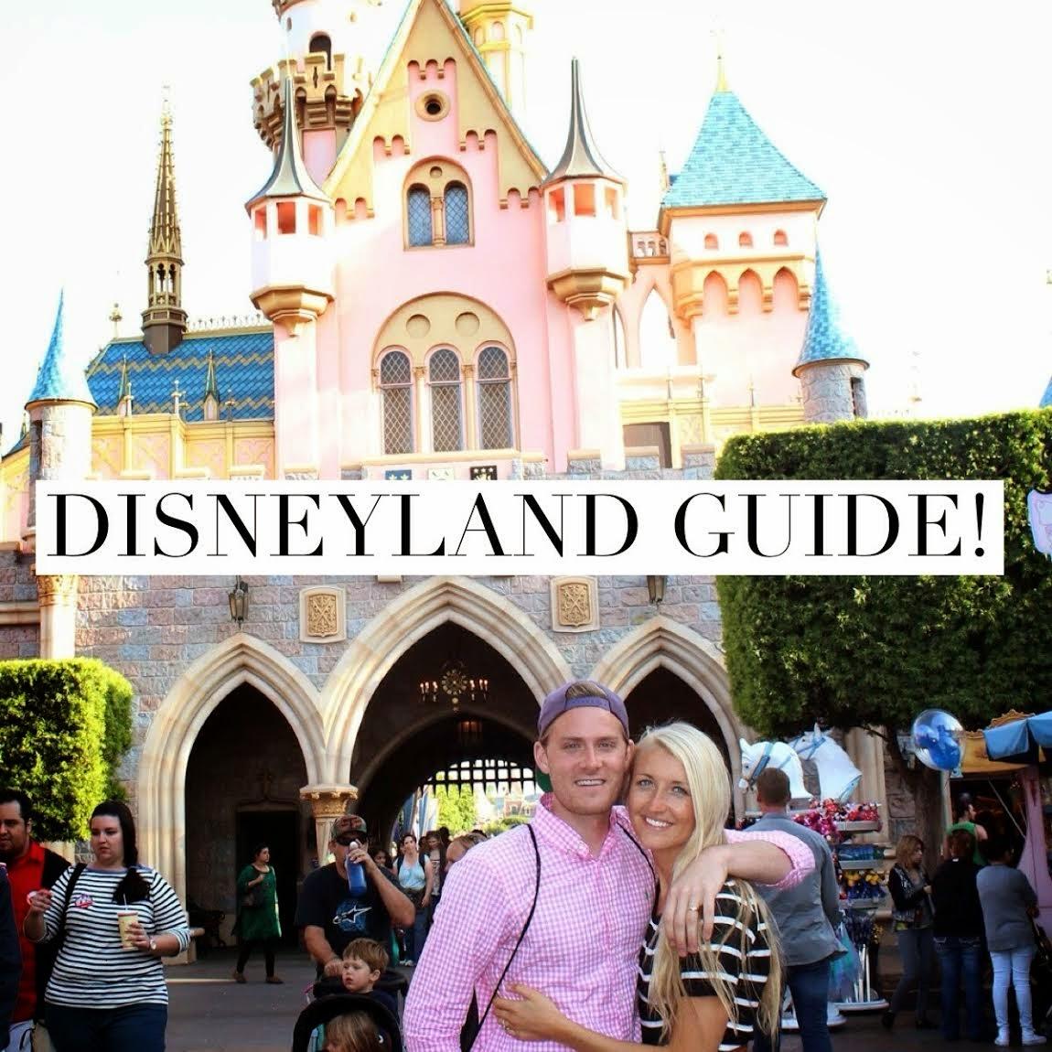 guide to DISNEYLAND!!!