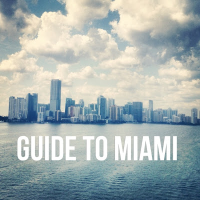 guide to MIAMI + our video