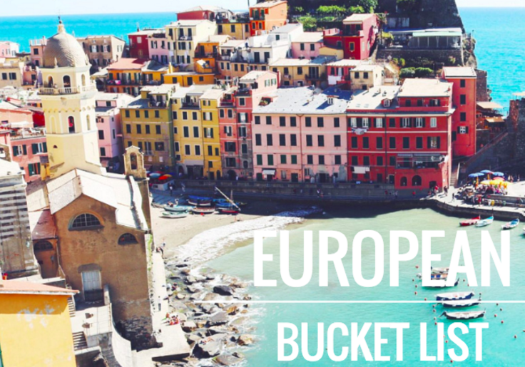 european BUCKET LIST