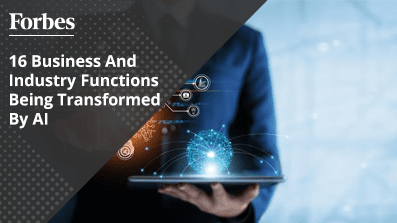 16-Business-And-Industry-Functions-Being-Transformed-By-AI