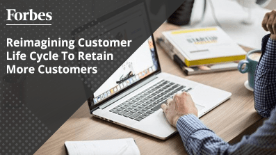 Reimagining-Customer-Life-Cycle-To-Retain-More-Customers
