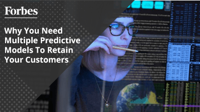 Why-You-Need-Multiple-Predictive-Models-To-Retain-Your-Customers