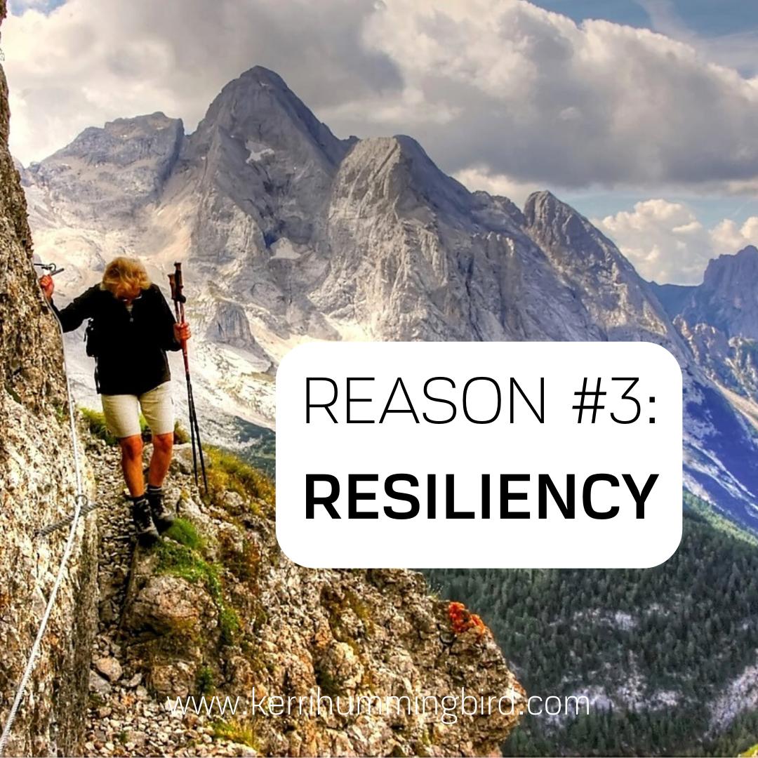 Reason #3: Resiliency
